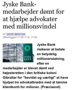 Jyske bank hjalp advokater med million svindel, altså ansatte i den danske Bank jyske bank